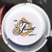 Fairmont Hotels Vintage Ashtray