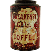 SALE Vintage Advertising Tin Breakfast Call Coffee Tea Tin Canister Large 3 Pounds
