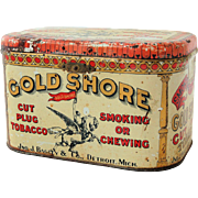 SALE Vintage Gold Shore Cut Plug Tobacco Advertising Tin