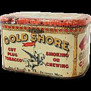 SALE Vintage Gold Shore Cut Plug Tobacco Advertising Tin