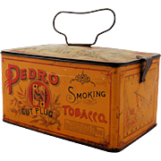 Vintage Pedro Cut Plug Smoking Tobacco Advertising Tin Box Lunch Pail