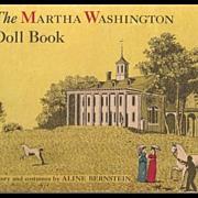 The Martha Washington Doll Book by Aline Bernstein