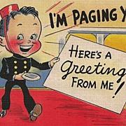Humorous Postcard of Page Bringing a Greeting