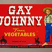 Gay Johnny Vegetable Crate Label - Texas Cowboy