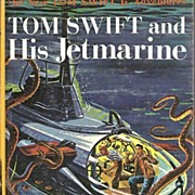 Tom Swift and His Jetmarine Book by Victor Appleton, Number 2 in New Tom Swift ...