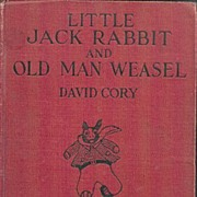 Little Jack Rabbit and Old Man Weasel by David Cory