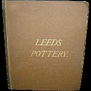 Leeds Pottery By Joseph & Frank Kidson