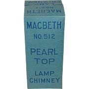 Mint Unused Flange Lip 2 3/8 inch Chimney MacBeth No.512 Still in Factory Shipping Box & Adver
