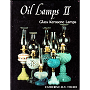 REDUCED Oil Lamps II Glass Kerosene Lamps by C. Thuro - Autographed