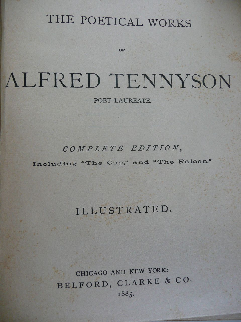 Tennyson's Poems Complete Edition Illustrated Belford; Co ...