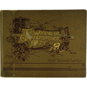 The Wooing of Grandmother Grey Illustrated 1891  (ON SALE)