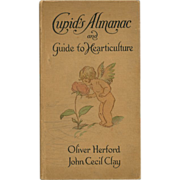SOLD 1908 Cupid's Almanac & Guide To Hearticulture Book
