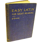 Antique Victorian 1897 Easy Latin For Sight Reading Language D'Ooge Book