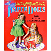 REDUCED Pasting Without Paste Paper Dolls For Little Dressmakers Uncut Vintage 1950