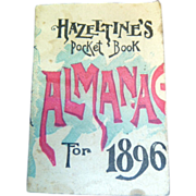 Antique Hazeltines Almanac 1896