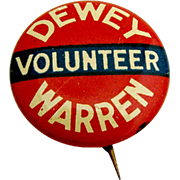 Volunteer Button Pin Thomas Dewey Earl Warren 1948 Presidential Campaign