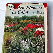 SOLD 1936 Garden Flowers In Color 469 Colored Illustrations