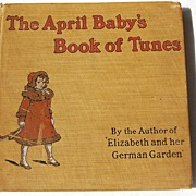 REDUCED The April Baby's Book of Tunes Illustrated by Kate Greenaway 1901