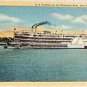 REDUCED Vintage S. S. President  On The Mississippi River Postcard