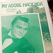"Vintage 1941 Sheet Music ""My Adobe Hacienda"""