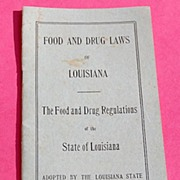 1913 Louisiana Food And Drug Regulations Booklet