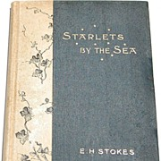 REDUCED 1895 Starlets By The Sea - Rev. E. H. Stokes
