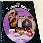 REDUCED 1977 1000 Toothpick Holders A Collector's Guide