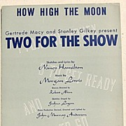 "REDUCED 1950 Vintage Sheet Music ""How High The Moon"""