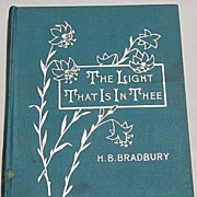 SALE The Light That Is In Thee By Harriet B. Bradbury