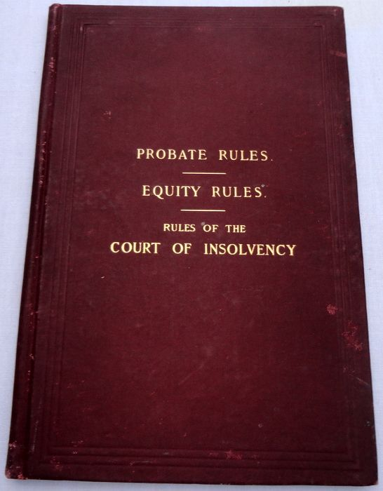 1894 Probate Rules Equity Rules Rules Of The Court Of Insolvency Commonwealth Of Massachusetts