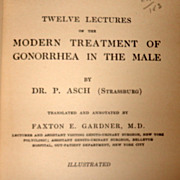 1917 Twelve Lectures On The Modern Treatment Of Gonorrhea In The Male By Dr. P. Asch (Strassbu