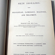 Rare 1875  Skin Diseases: Their Description, Pathology, Diagnosis, &  Treatment  By Tilbury Fo
