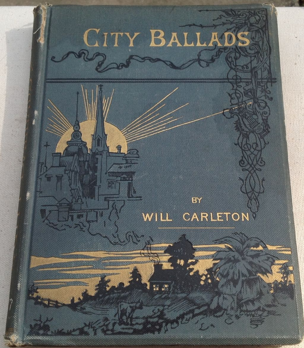 1885 City Ballads By Will Carleton