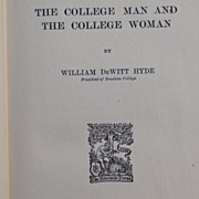 SALE 1st Edition 1906 The College Man & The College Woman By William DeWitt Hyde