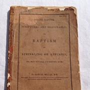Antique 1835 Infant Baptism Scriptural & Reasonable & Baptism By Sprinkling Or Affusion By Sam