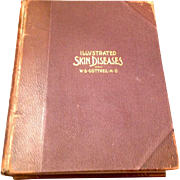 1897 illustrated Skin Diseases W. S. Gottheil M. D.