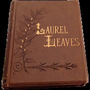 1876 Laurel Leaves Original Poems Stories & Essays