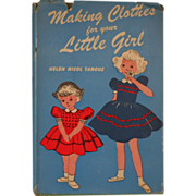"""Vintage Book - """"Making Clothes for your Little Girl"""""""