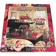 Coffee Table Book: A Roomful of Flowers Decorators Guide to Using Flower Arrangements Paul Bott