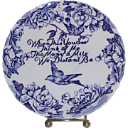 Blue Bird Plate Blue and White  Motto  English