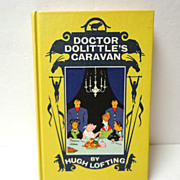 Doctor Dolittle's Caravan.  Hugh Lofting.  Newbery Medal Winner.  1954.  Mint condition.