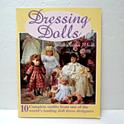 SALE Dressing Dolls.  Patterns Included.  As New Condition.