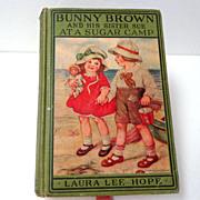 Bunny Brown & His Sister Sue at a Sugar Camp.  1st Ed.  Laura Lee Hope.  1924 ...