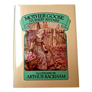 Mother Goose Nursery Rhymes.  Illust. Arthur Rackham.  1985. As New Condition.