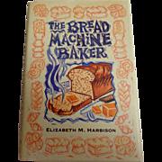 Bread Machine Baker.  Delicious Bread Recipes.  As New Condition.