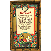 Motto Print.  Say Damn! Unusual poem.  Unusual size.  Charming.  Mint Condition.