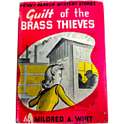 Guilt of the Brass Thieves by Mildred A. Wirt.  Penny Parker Mystery.  1st Ed.  1945 ...