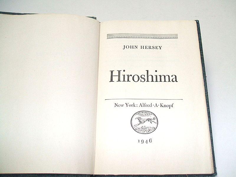 Hiroshima by John Hersey.  1946 1st  Ed.  Good condition.