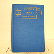 Rhymes of a Red Cross Man.  Robert Service.  1933 Ed.  WWI Poetry.  Mint condition.