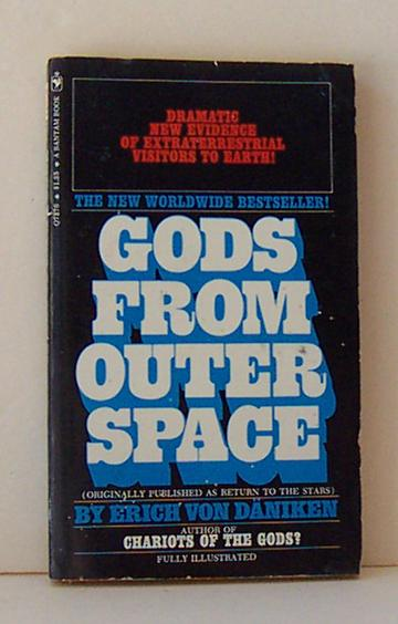 """1972 Paperback Book """"Gods from Outer Space """" Illustrated"""